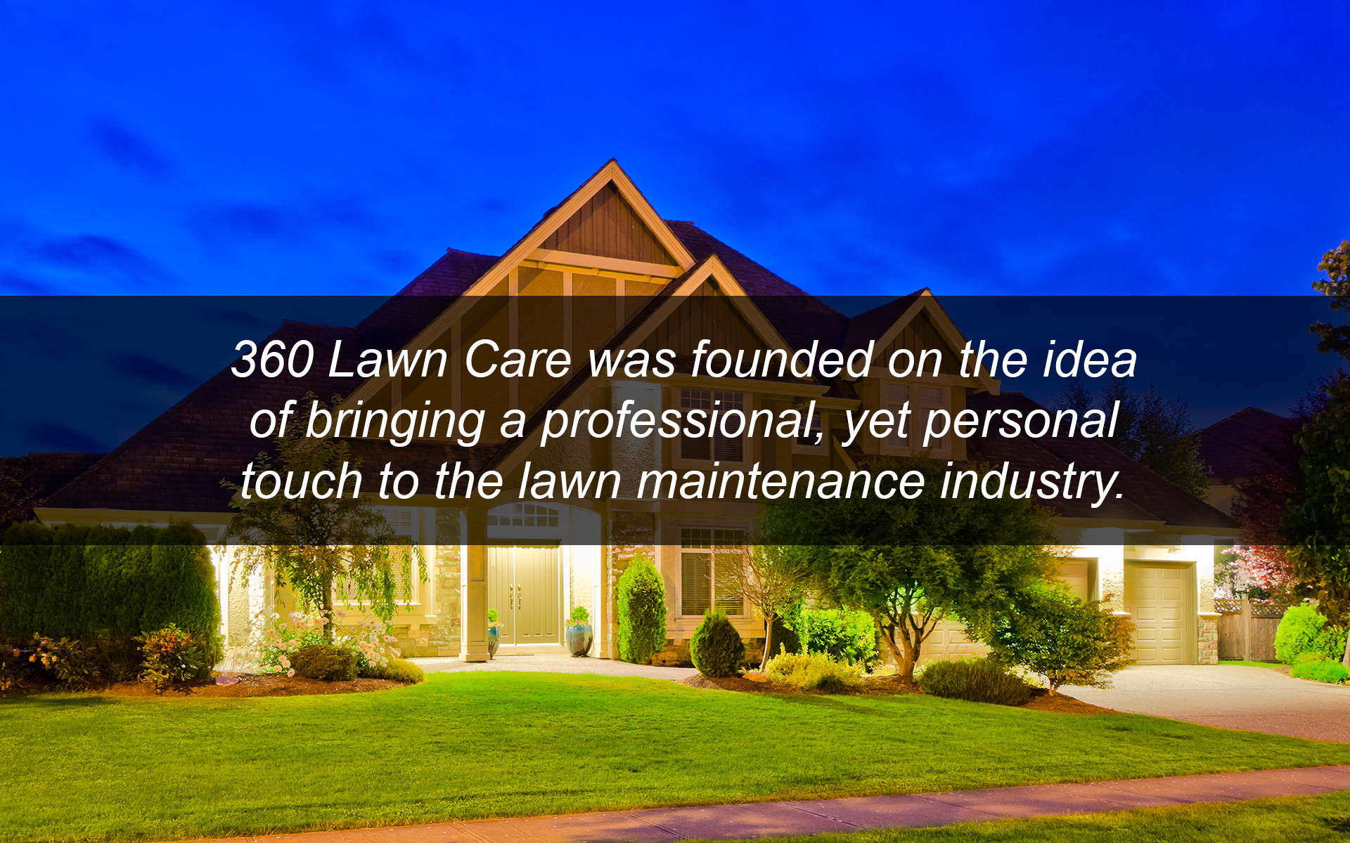 360 lawn care 360 lawn care part of 360 divisions can take your concept and desires for the perfect lawn and yard for your home or office and make them a reality aloadofball